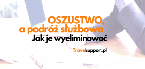 Kontrola kosztów podróży służbowych